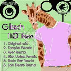 Gitech - No Face mp3 flac download