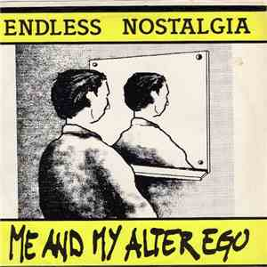 Endless Nostalgia - Me And My Alter Ego mp3 flac download