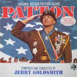 Jerry Goldsmith - Patton (Original Motion Picture Score) mp3 flac download