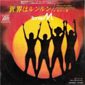 Boney M. - We Kill The World (Don't Kill The World) / Boonoonoonoos mp3 flac download