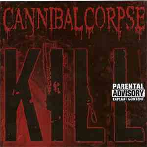 Cannibal Corpse - Kill mp3 flac download