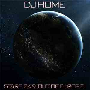 Dj Home - Stars 2k9 mp3 flac download