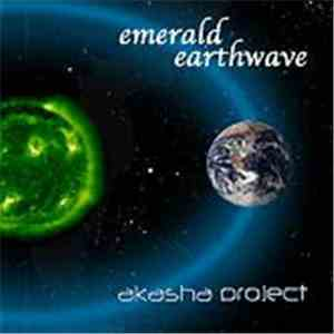 Akasha Project - Emerald Earthwave mp3 flac download