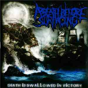 A Breath Before Surfacing - Death Is Swallowed In Victory mp3 flac download