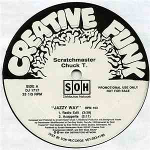 Scratchmaster Chuck T. - Jazzy Way mp3 flac download