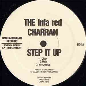 The Infa Red Charran - Step It Up mp3 flac download