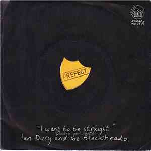Ian Dury And The Blockheads - That's Not All / I Want To Be Straight mp3 flac download