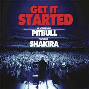 Pitbull Feat. Shakira - Get It Started mp3 flac download