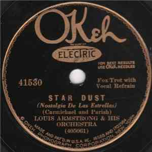 Louis Armstrong & His Orchestra - Star Dust / Wrap Your Troubles In Dreams (And Dream Your Troubles Away) mp3 flac download