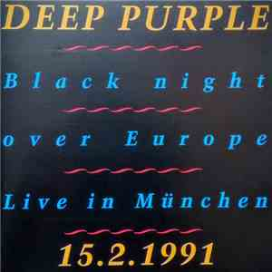 Deep Purple - Black Night Over Europe (Live In München 15.2.1991) mp3 flac download